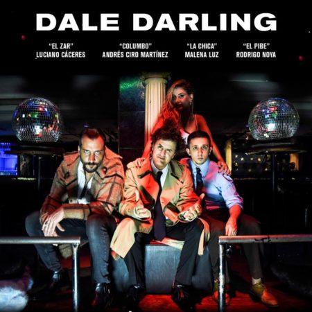 Dale Darling - Ciro y Los Persas - OtrasYerbasRock