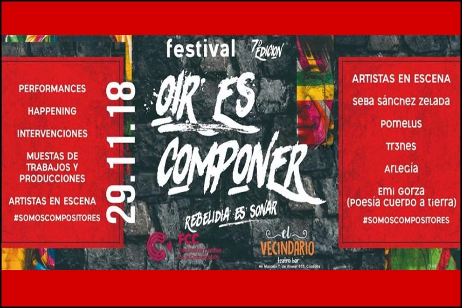 VII Festival de Arte Sonoro: Oír Es Componer