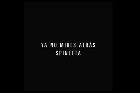 Ya No Mires Atras - LA Spinetta - OYR