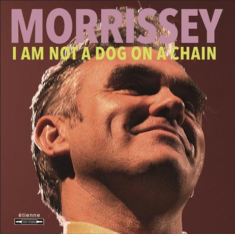 Album I Am Not A Dog On A Chain - Morrisey - OYR