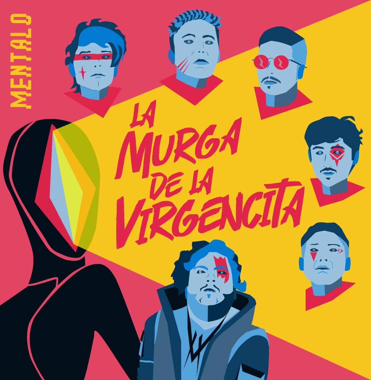 La Murga de la Virgencita - cover Mentalo - OYR