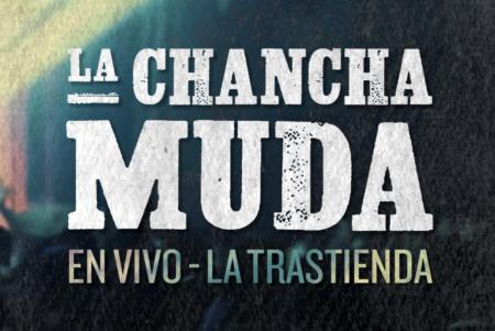 La Chancha Muda - Vivo La Trastienda - OYR