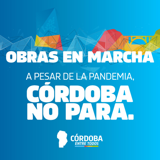 OBRAS EN MARCHA - CORDOBA NO PARA