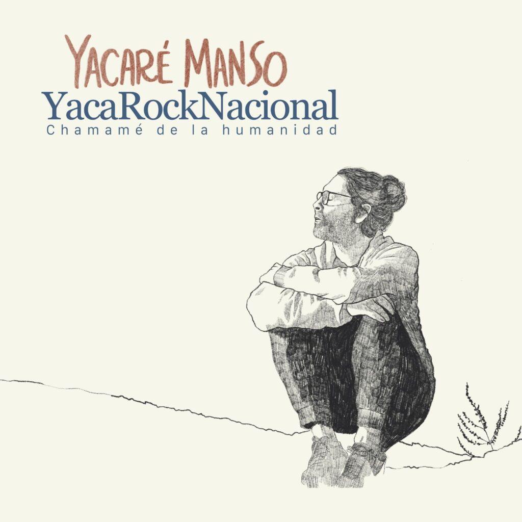 Yacaré Manso - YacaRockNacional - Tapa disco - OYR